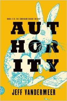 Authority_(Southern_Reach_Trilogy)_by_Jeff_VanderMeer